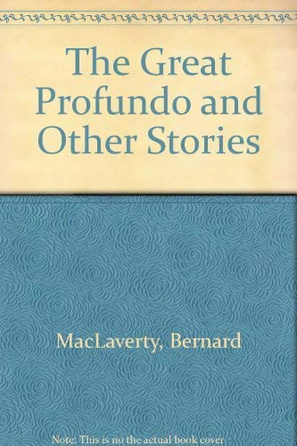 9780140146752: The Great Profundo And Other Stories: Words the Happy Say;the Break;the Drapery Man;More Than Just the Disease;in the Hills Above Lugano;End of ... Priest;Some Surrender;Across the Street