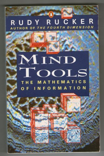 9780140146813: Mind Tools: Five Levels of Mathematical Reality (Penguin Press Science)