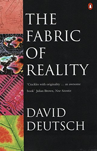 9780140146905: The Fabric of Reality: Towards a Theory of Everything