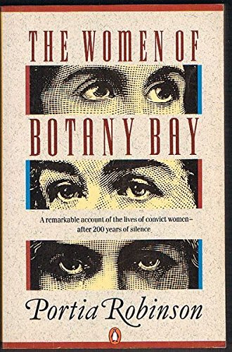9780140146981: The Women of Botany Bay: A Reinterpretation of the Role of Women in the Origins of Australian Society