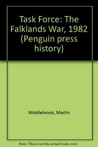 9780140147049: Task Force: The Falklands War, 1982 (Penguin press history)