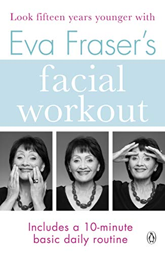 9780140147131: Eva Fraser's Facial Workout (Penguin Health Care & Fitness)