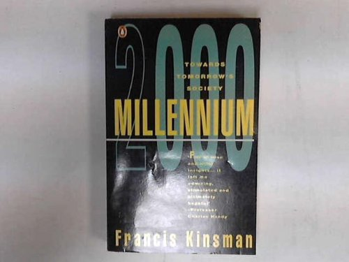 Millennium : Towards Tomorrow's Society: Kinsman Francis
