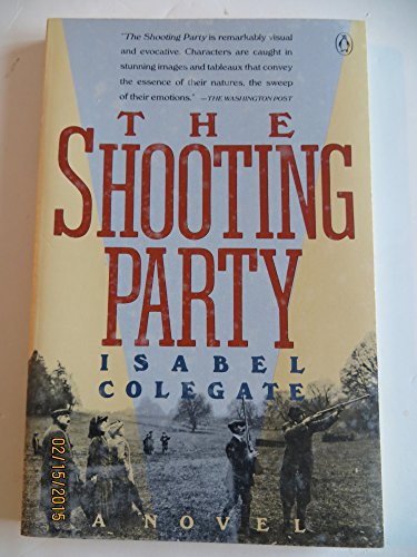 9780140147308: Colegate Isabel : Shooting Party(Kp) (King Penguin)