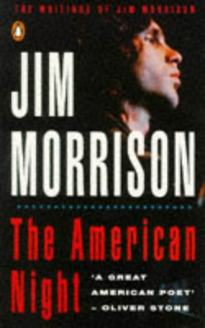 9780140147513: THE AMERICAN NIGHT: the Writings of Jim Morrison, Volume 2