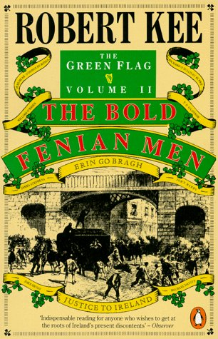 9780140147605: Green Flag: The Bold Fenian Men v. 2: History of Irish Nationalism (Penguin History)