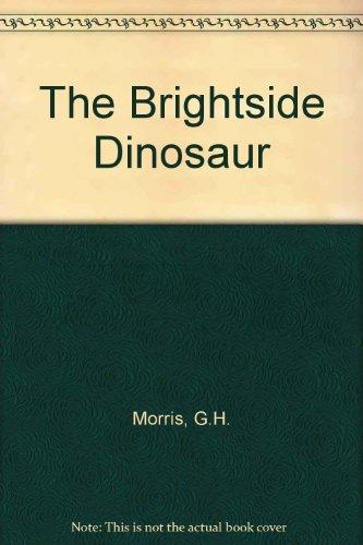9780140147674: The Brightside Dinosaur