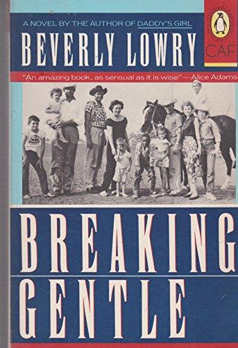 Breaking Gentle: Beverly Lowry