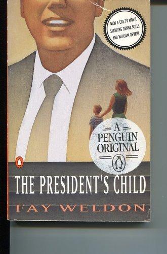 9780140147766: The President's Child