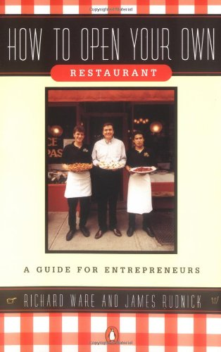 9780140147896: How to Open Your Own Restaurant: A Guide for Entrepreneurs