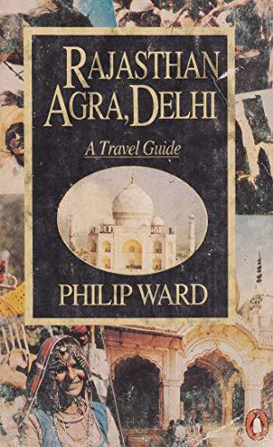 9780140148107: Rajasthan Agra, Delhi