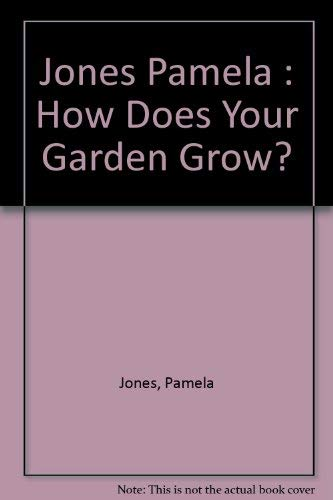 9780140148473: How Does Your Garden Grow?