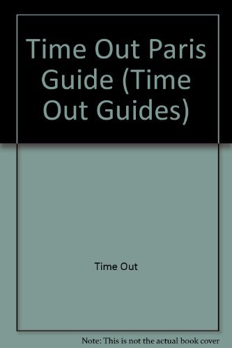 Time Out Paris 2 (A Time Out Guide): Out, Time
