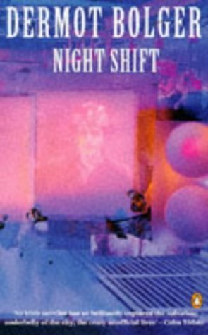 Night Shift (0140148736) by Dermot Bolger