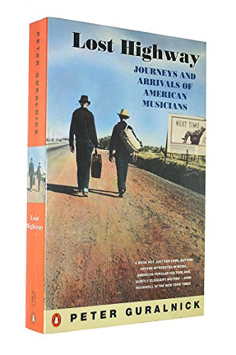 9780140148824: Lost Highway: Journeys and Arrivals of American Musicians