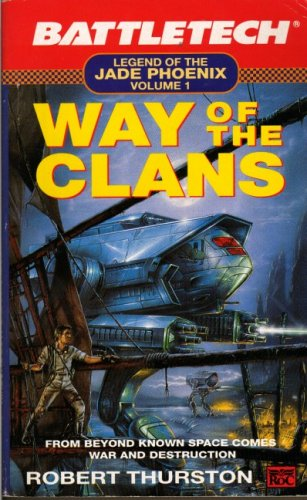 9780140148923: Way of the Clans: Legend of the Jade Phoenix Vol 1 (Battletech)