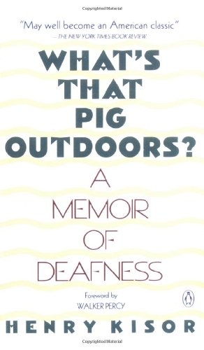 9780140148992: What's That Pig Outdoors?: A Memoir of Deafness