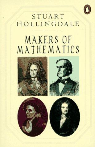 9780140149227: Makers of Mathematics (Penguin mathematics)