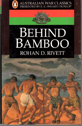 9780140149258: Behind Bamboo (Australian War Classics)