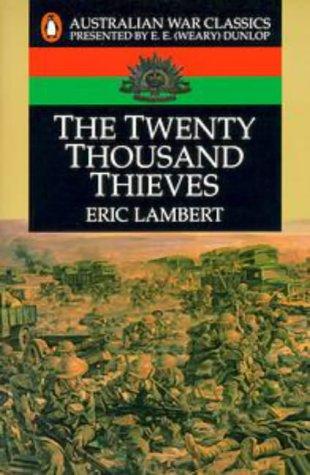 9780140149272: The Twenty Thousand Thieves (Australian War Classics)