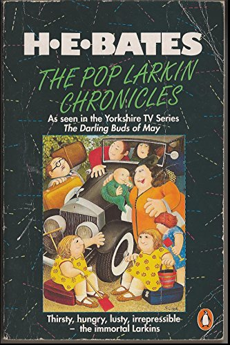 The Pop Larkin Chronicles: The Darling Buds: Bates, H. E.
