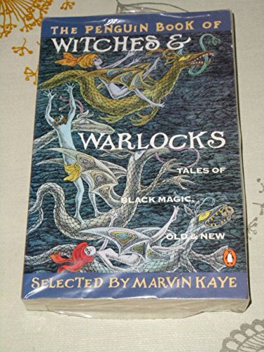 9780140149913: The Penguin Book of Witches & Warlocks: Tales of Black Magic, Old & New