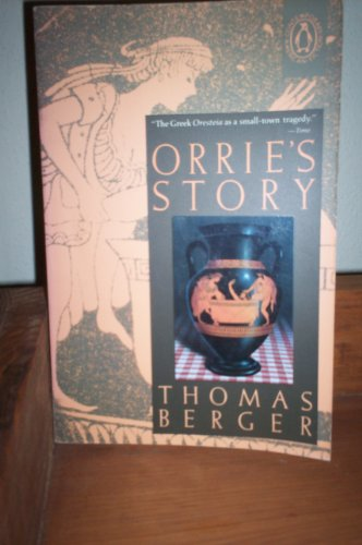 Orrie's Story: Berger, Thomas