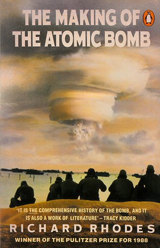 9780140149975: The Making of the Atomic Bomb (Penguin Press Science)