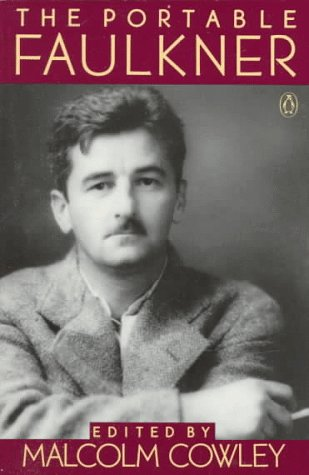 The Portable Faulkner: Revised and Expanded Edition (Penguin Classics) (0140150188) by William Faulkner