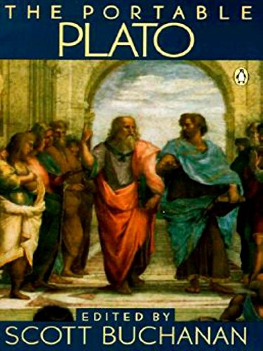 The Portable Plato: Protagoras, Symposium, Phaedo, And: Buchanan, Scott