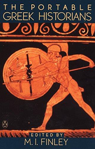 9780140150650: The Portable Greek Historians: The Essence of Herodotus, Thucydides, Xenophon, Polybius (Viking Portable Library)