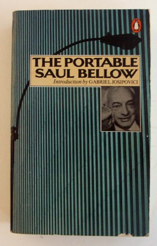 9780140150797: Portable Saul Bellow (The Viking portable library)
