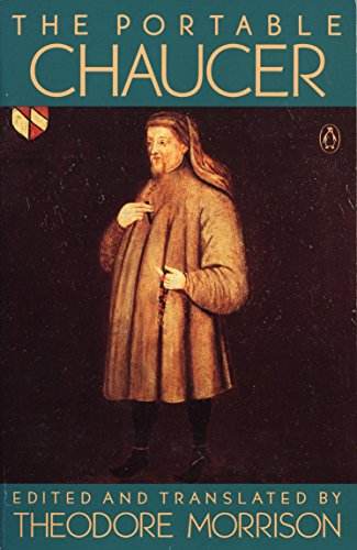 The Portable Chaucer: Revised Edition (Portable Library): Chaucer, Geoffrey; Morrison,