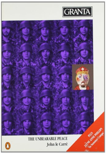 9780140152043: Unbearable Peace (Granta: The Magazine of New Writing)