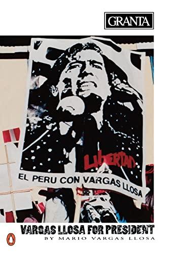 9780140152067: Granta 36; Mario Vargas Llosa for President