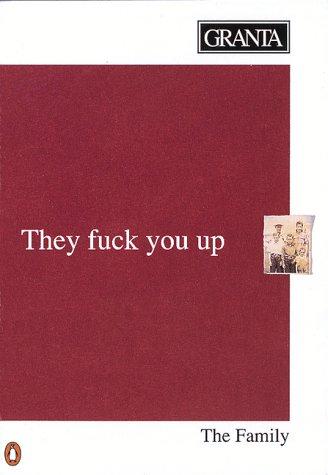 9780140152098: Granta 37, The Family: They Fuck You Up