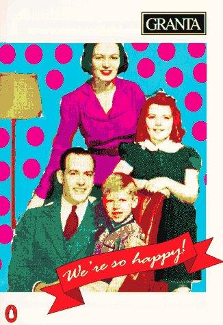 Granta 38, Winter 1991: We're So Happy!: Jeremy Rifkin; Tracy