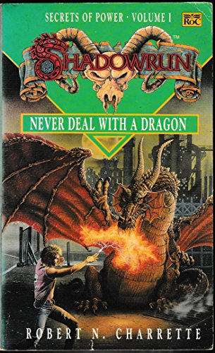 9780140152395: Shadowrun: Never Deal with a Dragon v. 1 (Roc)