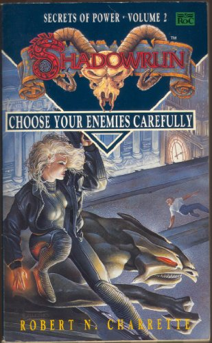 9780140152401: Shadowrun: Choose Your Enemies Carefully v. 2 (Roc)