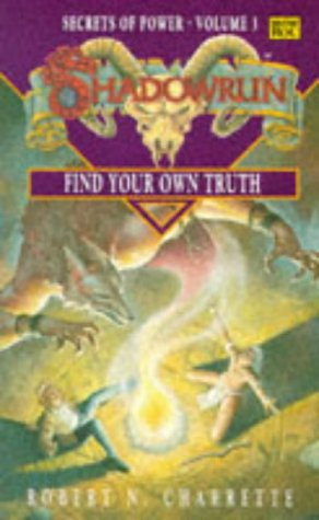 9780140152418: Shadowrun: Find Your Own Truth v. 3 (Roc)
