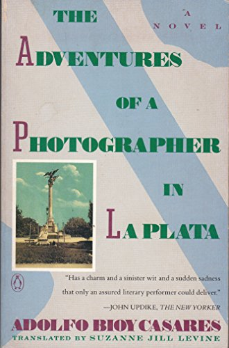 9780140152586: The Adventures of a Photographer in La Plata