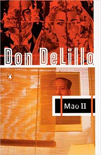 Mao II: A Novel: Don DeLillo