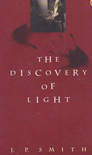 The Discovery of Light (Contemporary American Fiction): Smith, J. P.