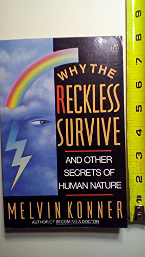 9780140152890: Why the Reckless Survive