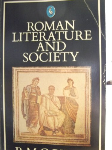 9780140152944: Roman Literature and Society (Penguin literary criticism)