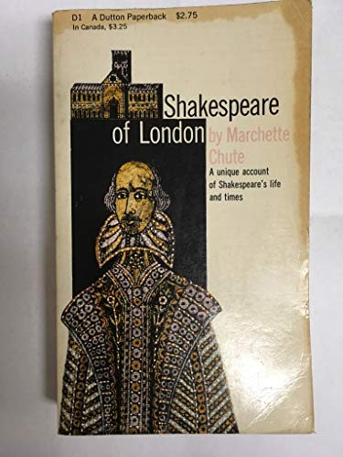 Shakespeare of London: Marchette Gaylord Chute
