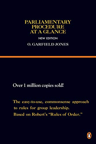 Parliamentary Procedure at a Glance: New Edition (Reference): O. Garfield Jones, Lehr Fess (...