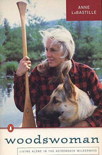 9780140153347: Woodswoman: Living Alone in the Adirondack Wilderness