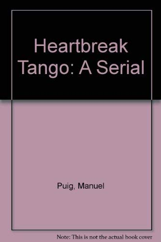 9780140153460: Heartbreak Tango: A Serial