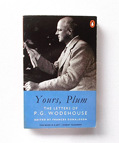 9780140153590: Yours Plum : The Letters of P G Wodehouse